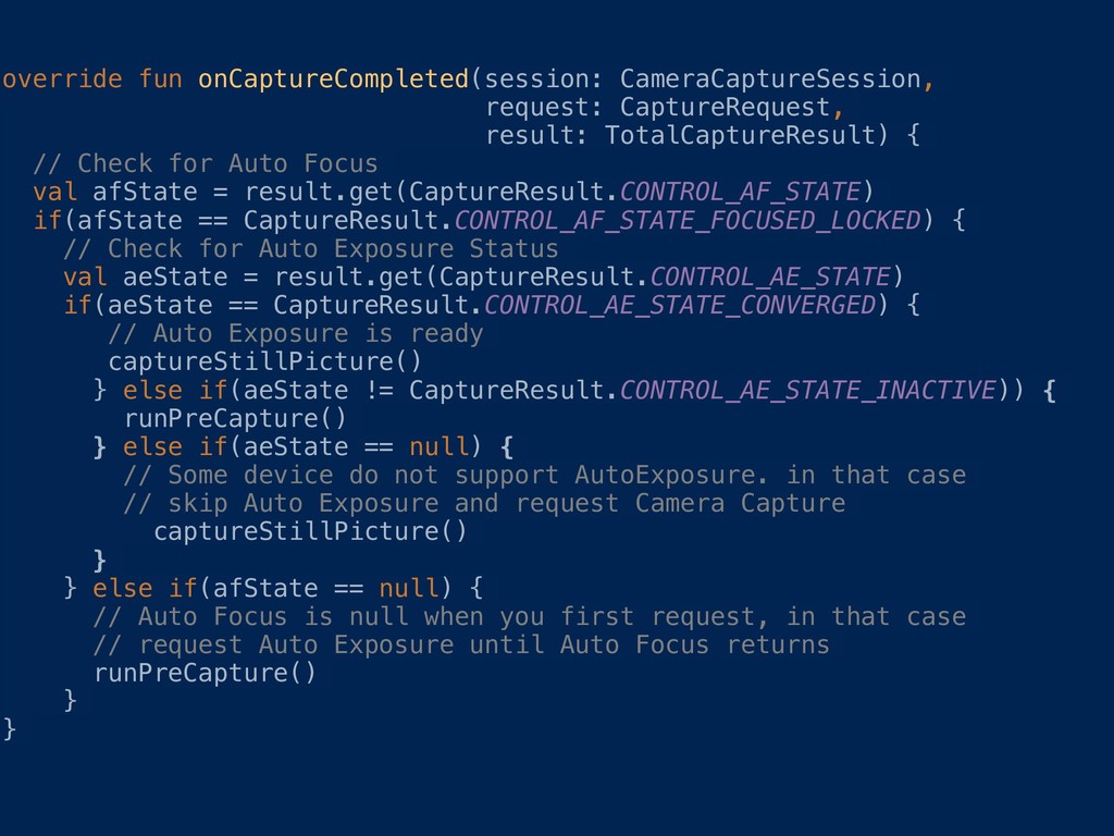 override fun onCaptureCompleted(session: Camera...