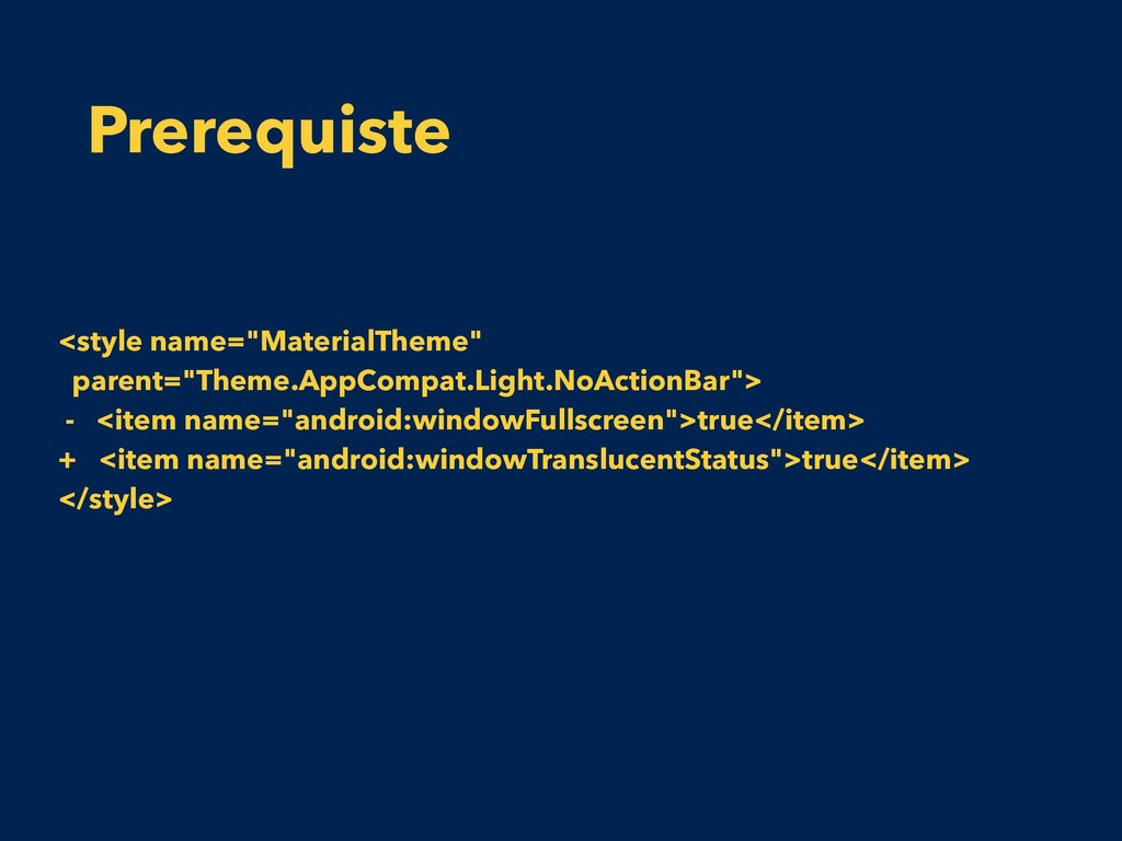 "Prerequiste <style name=""MaterialTheme"" parent=..."