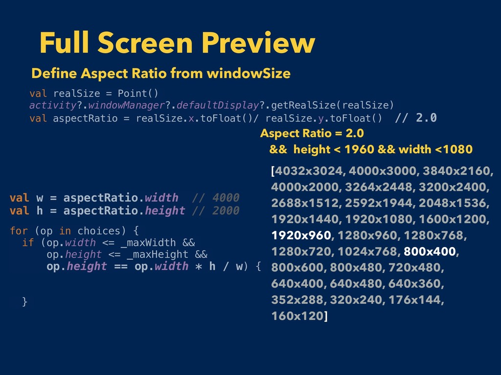 Full Screen Preview val realSize = Point() acti...