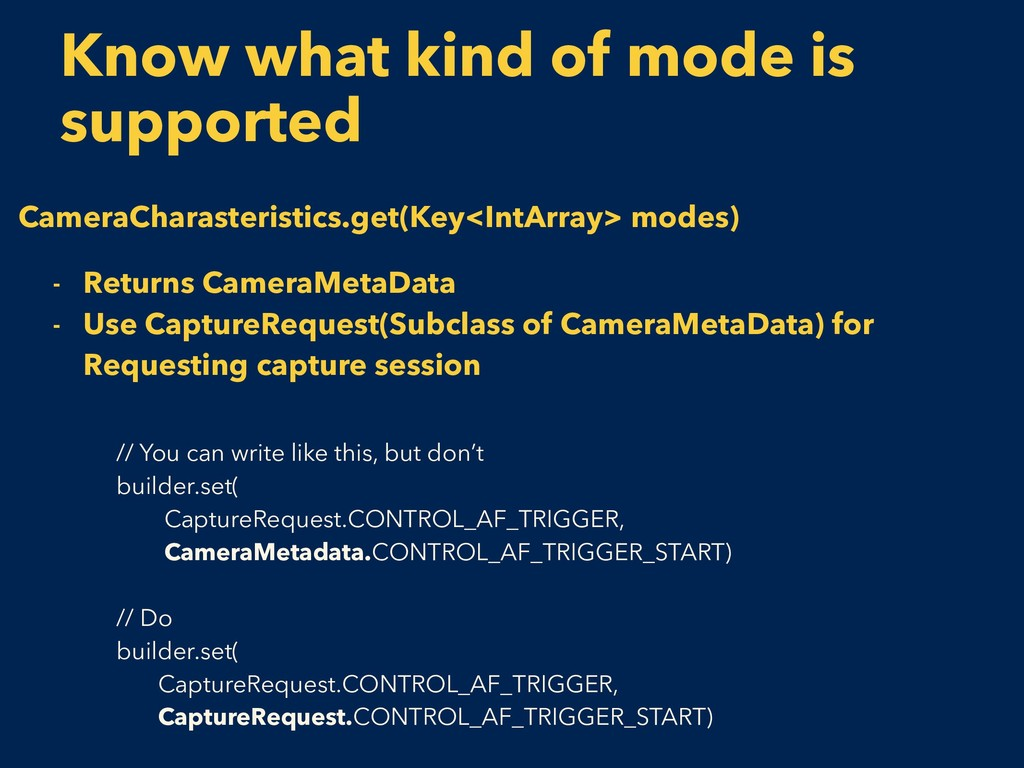Know what kind of mode is supported CameraChara...