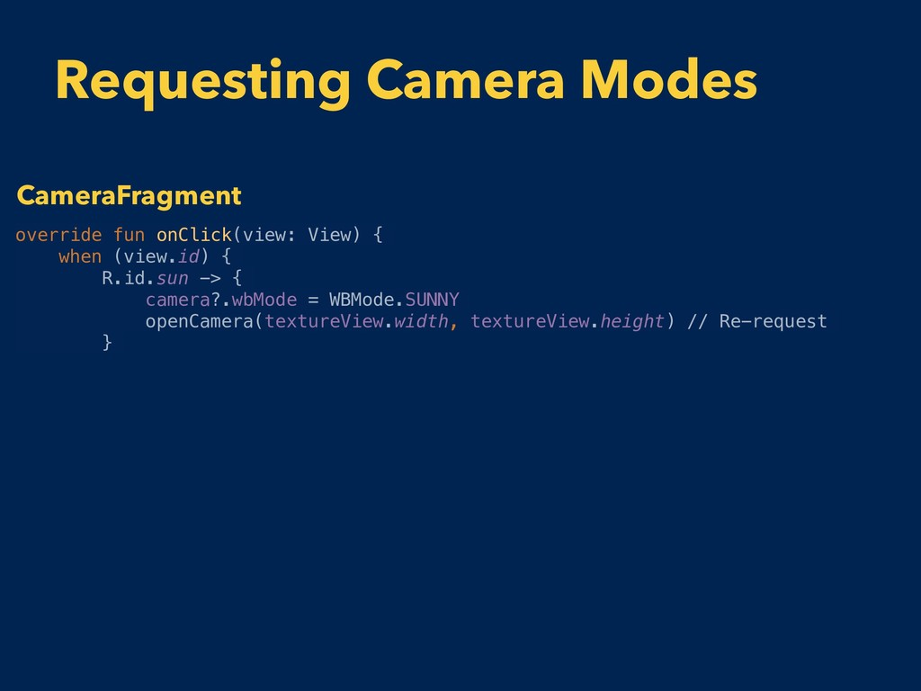 Requesting Camera Modes override fun onClick(vi...