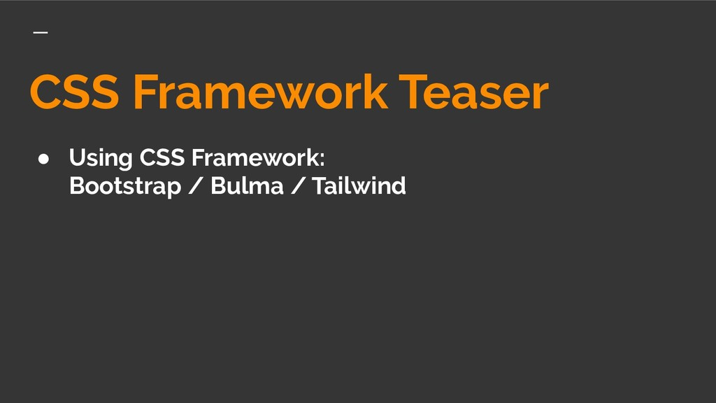 CSS Framework Teaser ● Using CSS Framework: Boo...