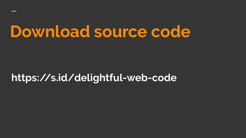 Download source code https:/ /s.id/delightful-w...
