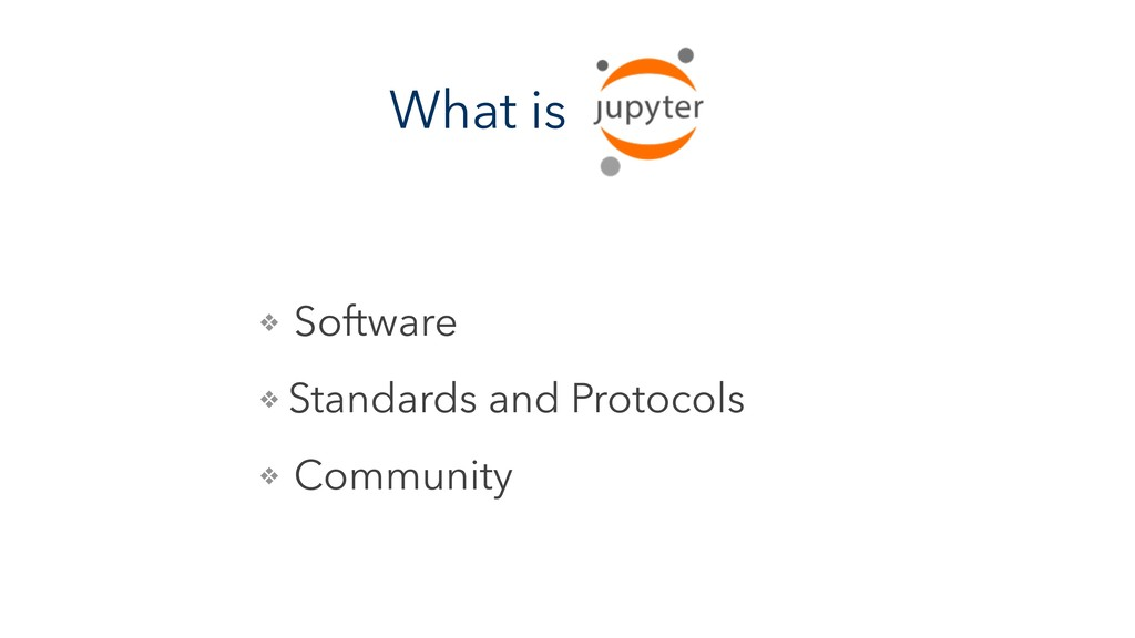 What is ❖ Software ❖ Standards and Protocols ❖ ...