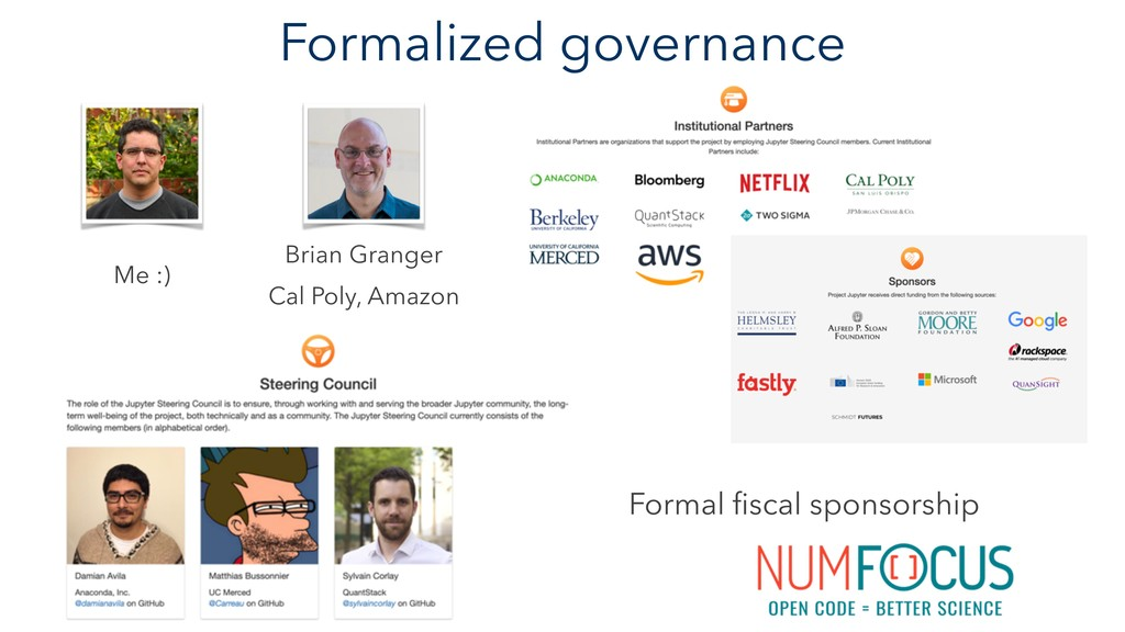 Formalized governance Formal fiscal sponsorship ...