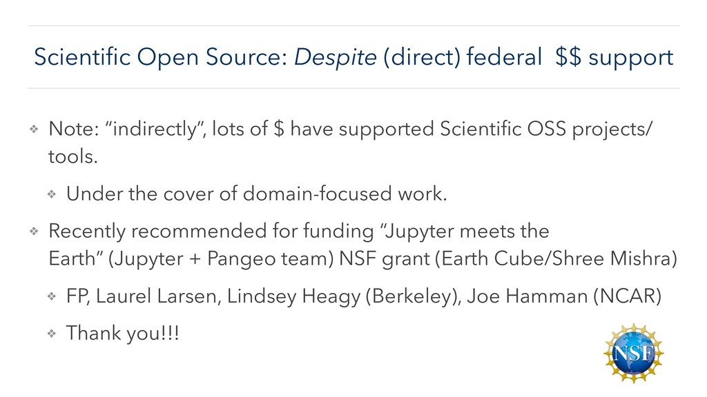 Scientific Open Source: Despite (direct) federal...
