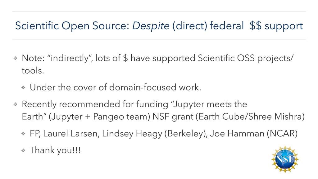 Scientific Open Source: Despite (direct) federal...
