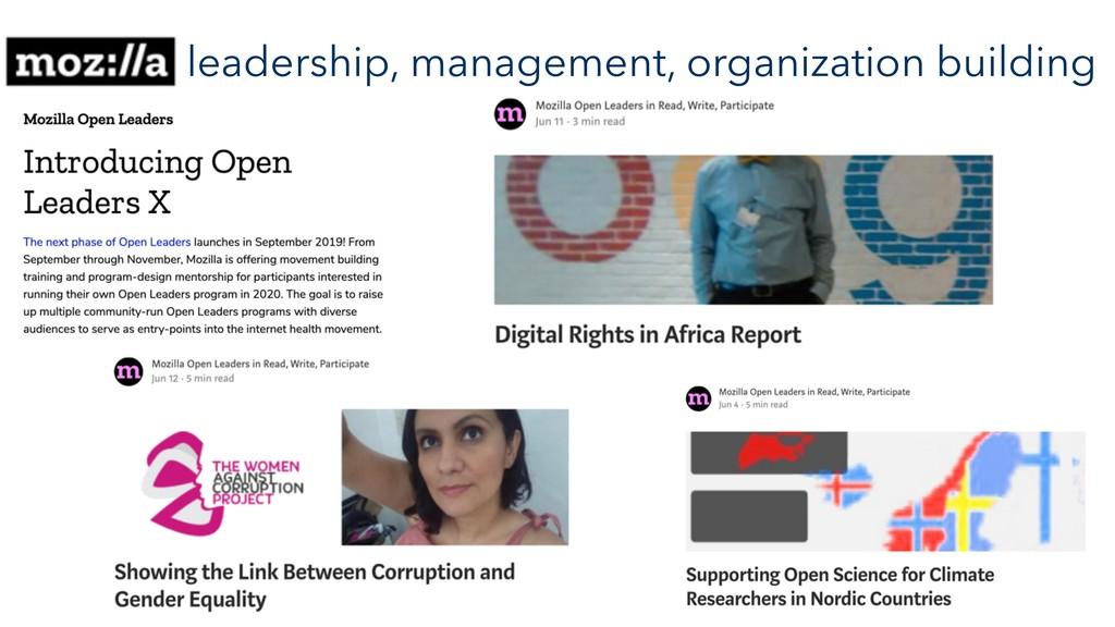 leadership, management, organization building