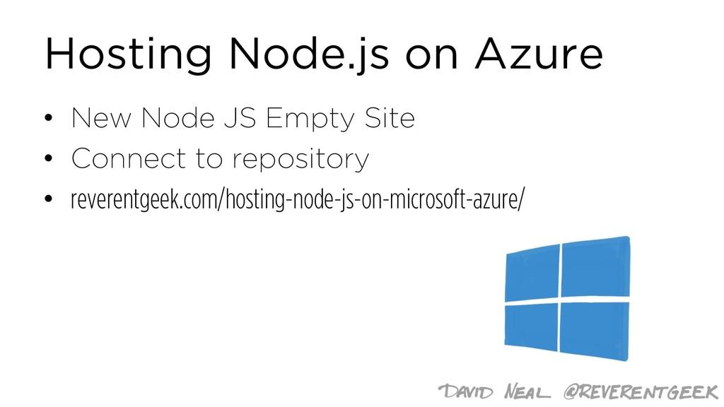 Hosting Node.js on Azure • New Node JS Empty Si...