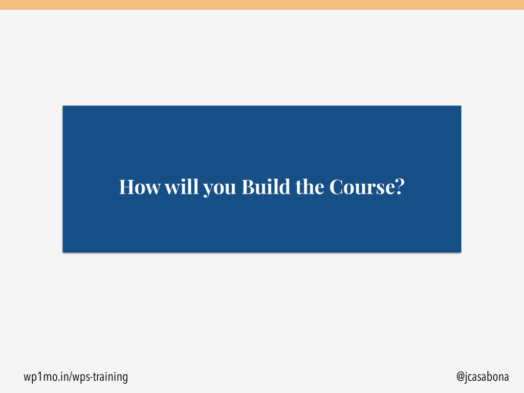 wp1mo.in/wps-training @jcasabona How will you B...