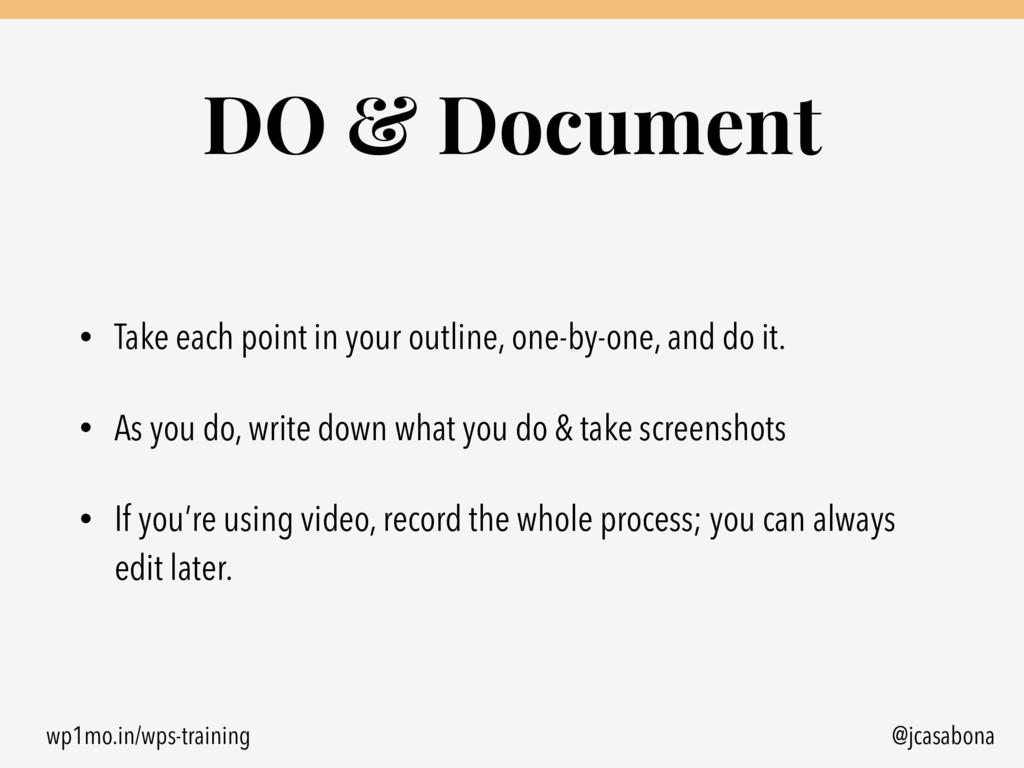 wp1mo.in/wps-training @jcasabona DO & Document ...