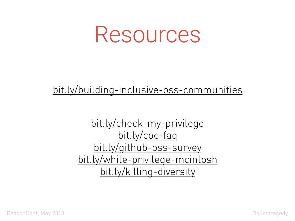 @alicetragedy ReasonConf, May 2018 Resources bi...