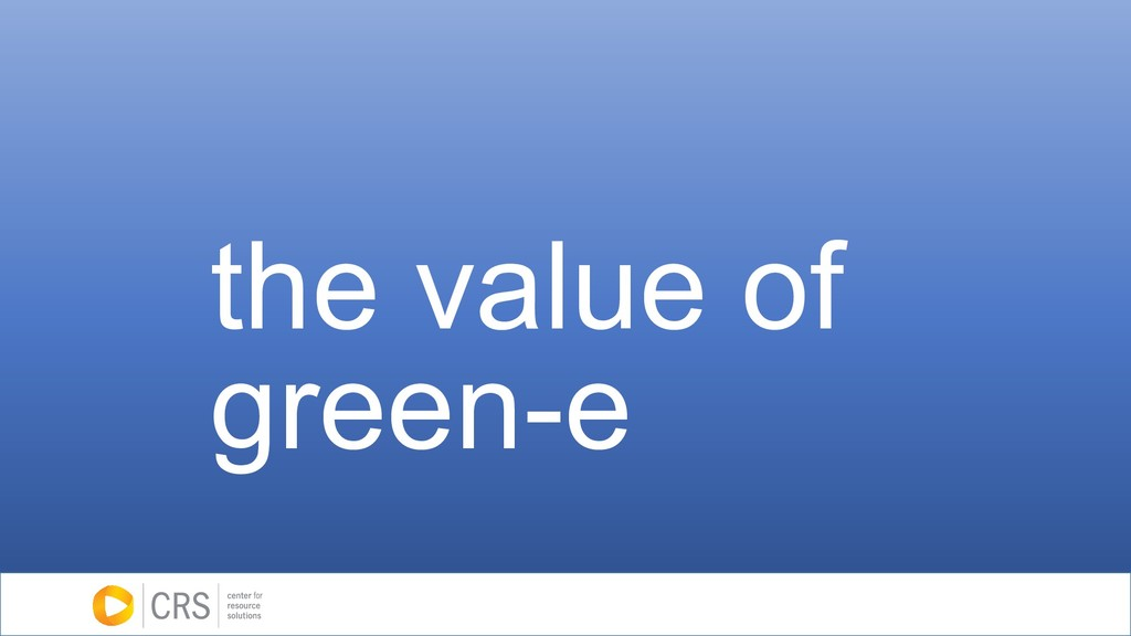 the value of green-e