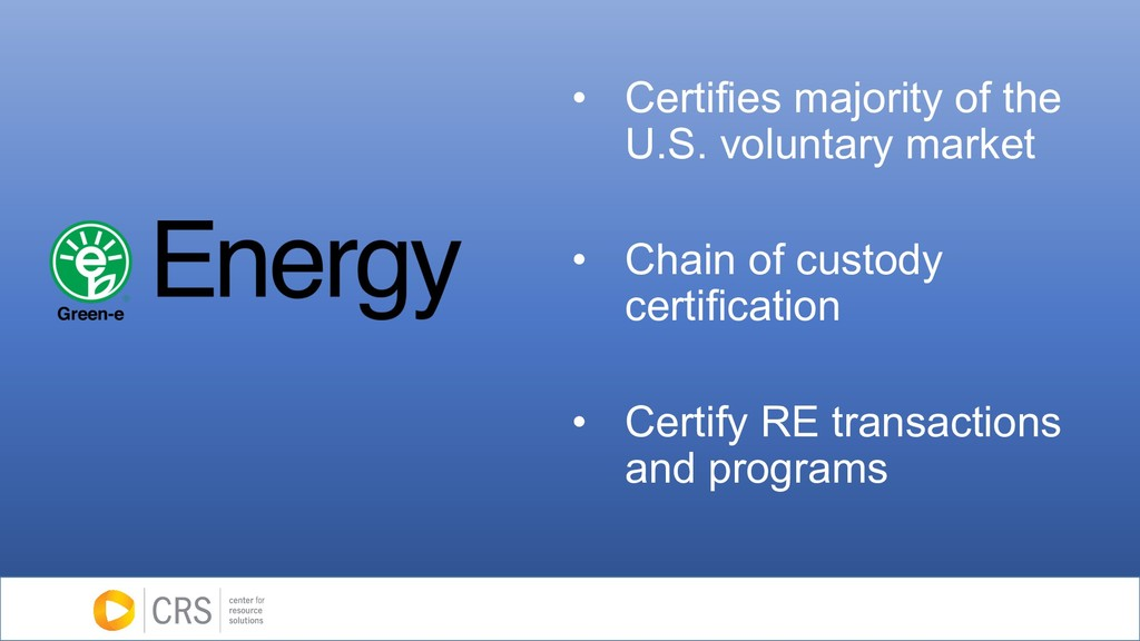 • Certifies majority of the U.S. voluntary mark...