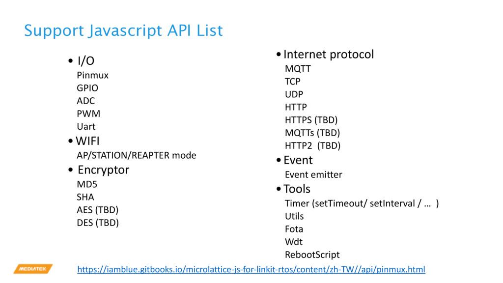 Support Javascript API List • I/O Pinmux GPIO A...