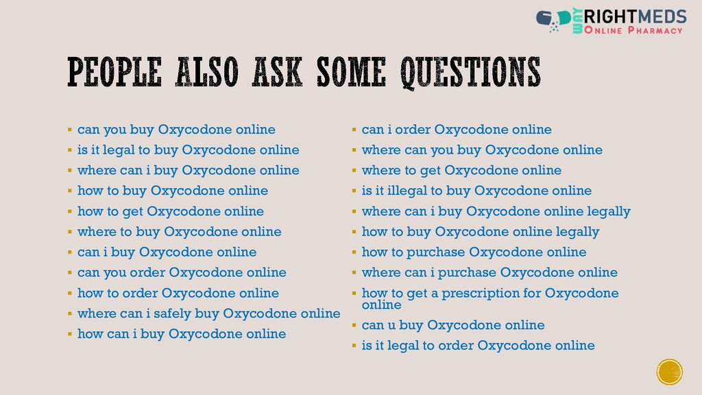 ▪ can you buy Oxycodone online ▪ is it legal to...