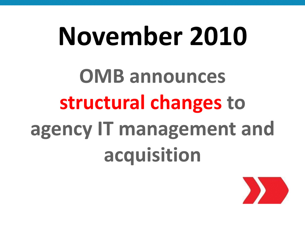 November 2010 OMB announces   struc...