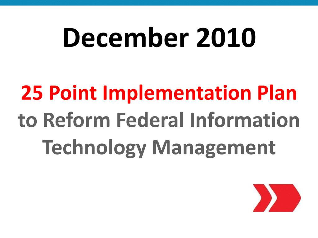 December 2010 25 Point Implementation...