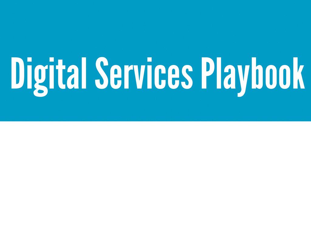 Digital Services Playbook