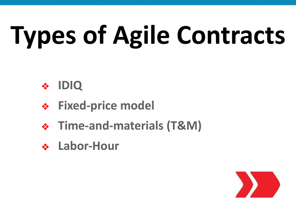 ❖ IDIQ  ❖ Fixed-‐price model   ❖ T...