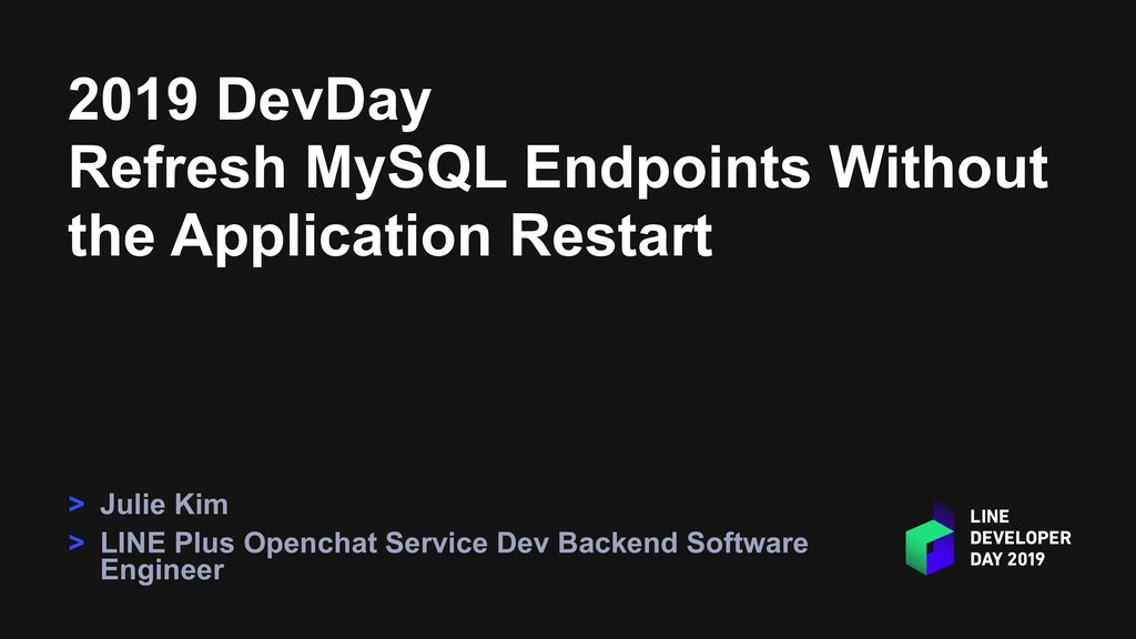 2019 DevDay Refresh MySQL Endpoints Without the...