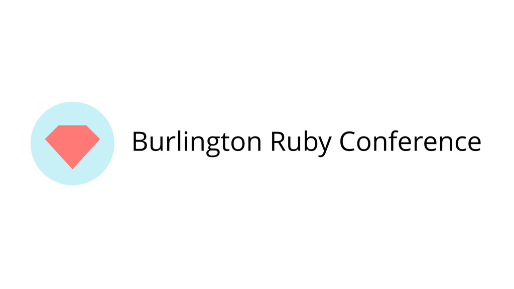 Burlington Ruby Conference