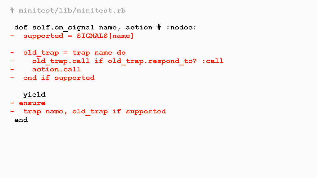 # minitest/lib/minitest.rb def self.on_signal n...