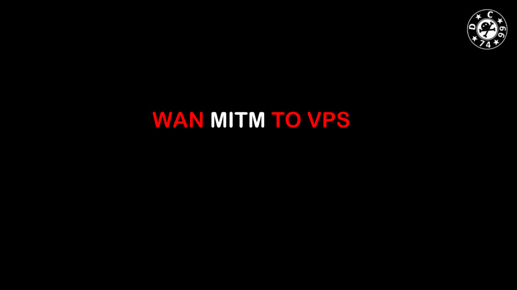 WAN MITM TO VPS