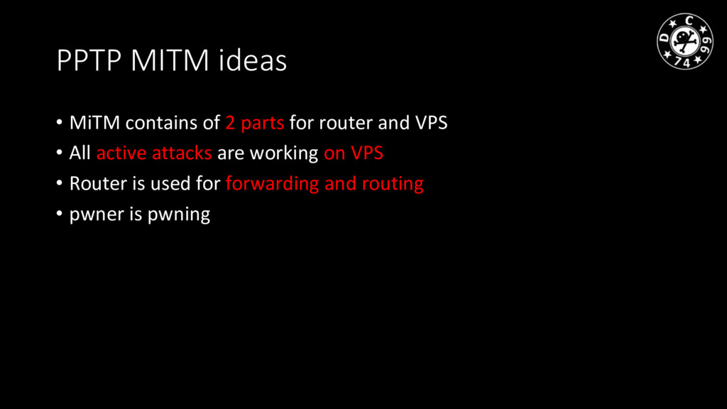 PPTP MITM ideas • MiTM contains of 2 parts for ...