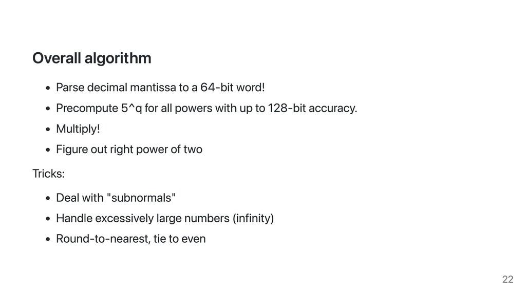 Overall algorithm Parse decimal mantissa to a 6...