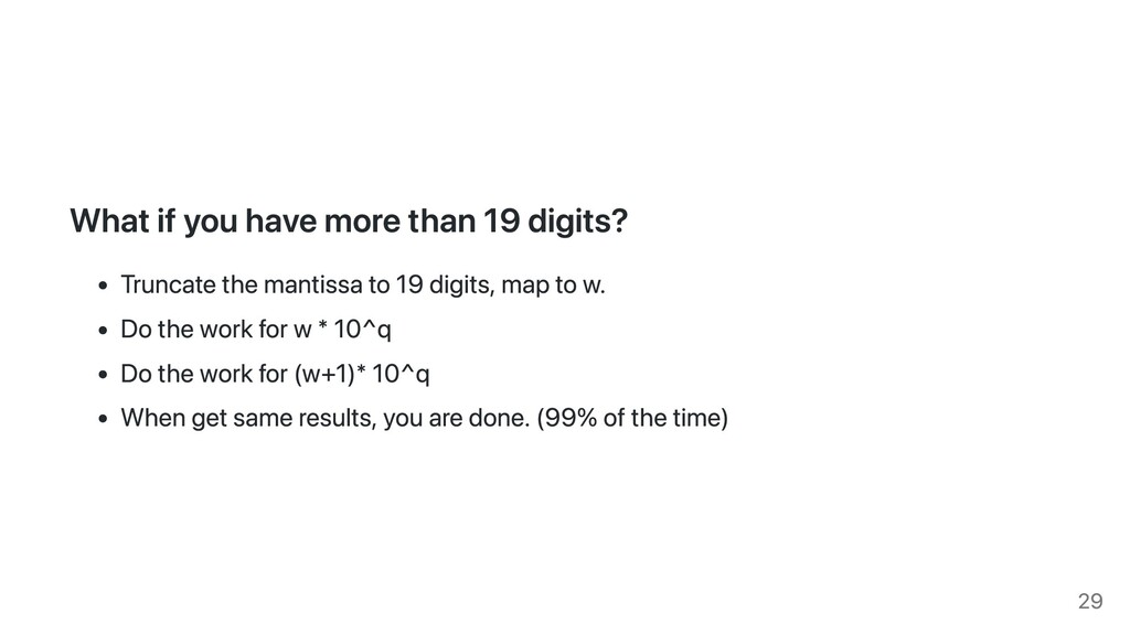 What if you have more than 19 digits? Truncate ...
