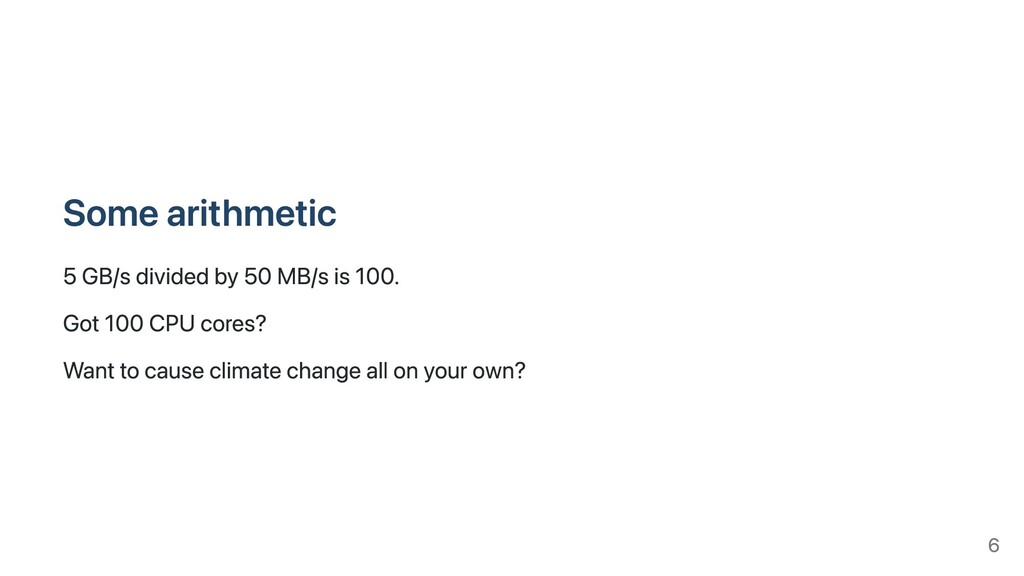 Some arithmetic 5 GB/s divided by 50 MB/s is 10...