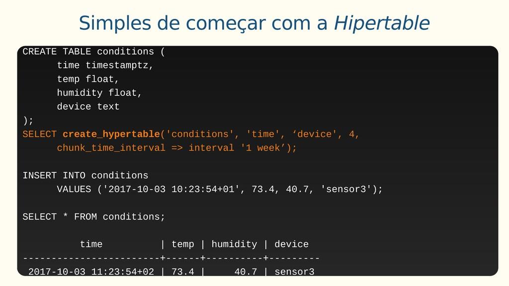 Simples de começar com a Hipertable CREATE TABL...