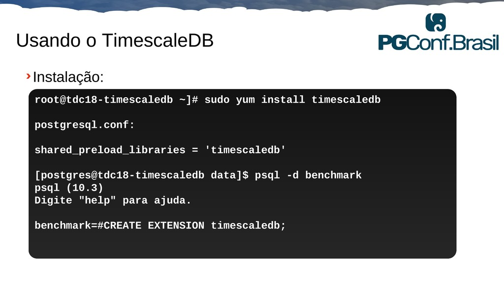 Globalcode – Open4education Usando o TimescaleD...
