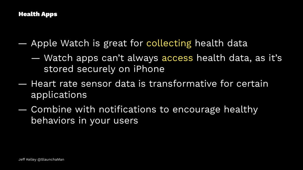 Health Apps — Apple Watch is great for collecti...