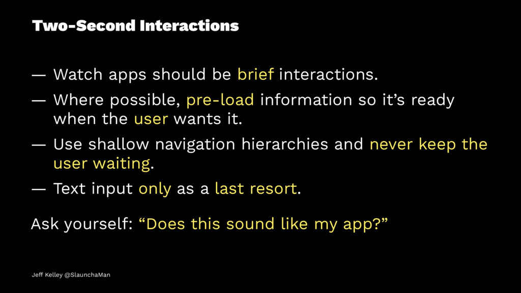 Two-Second Interactions — Watch apps should be ...