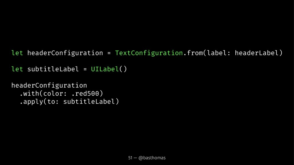 let headerConfiguration = TextConfiguration.fro...