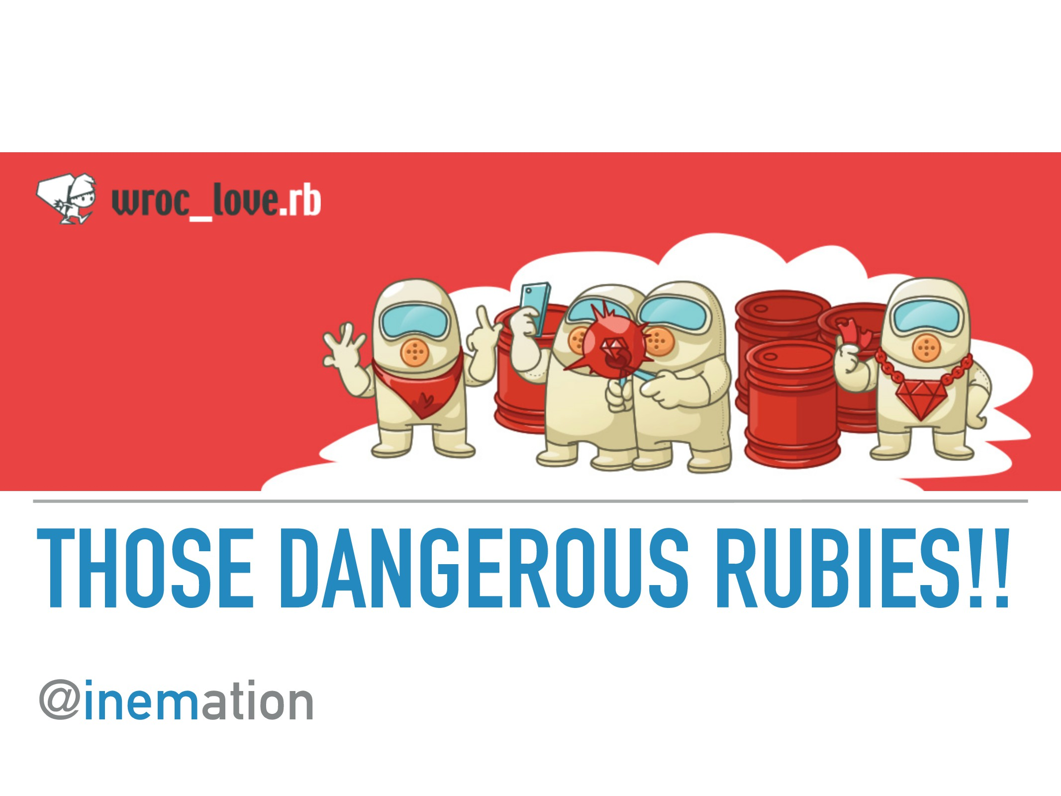 THOSE DANGEROUS RUBIES!! @inemation PART 1