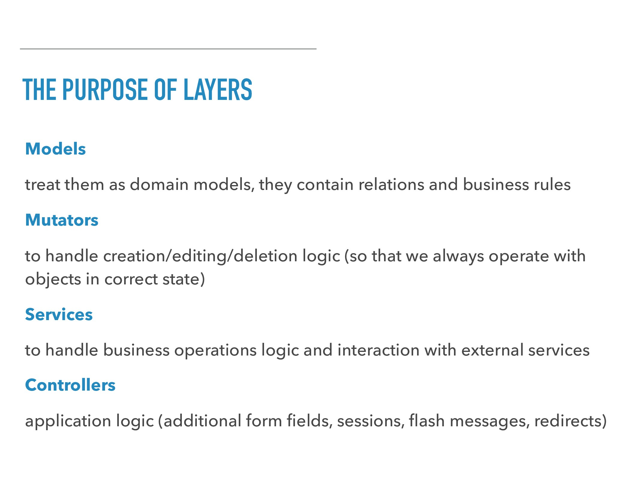 THE PURPOSE OF LAYERS Models treat them as doma...