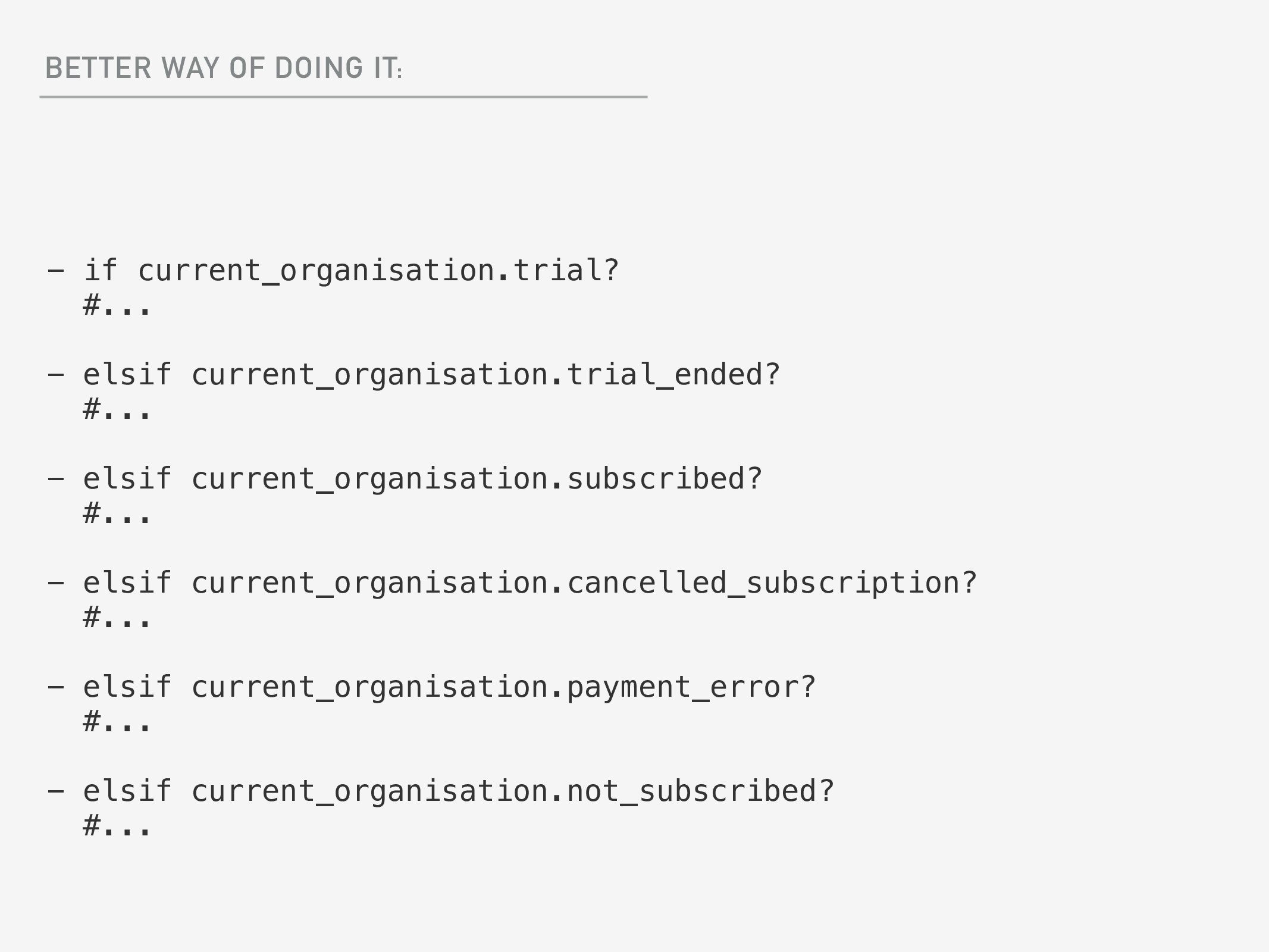 BETTER WAY OF DOING IT: - if current_organisati...