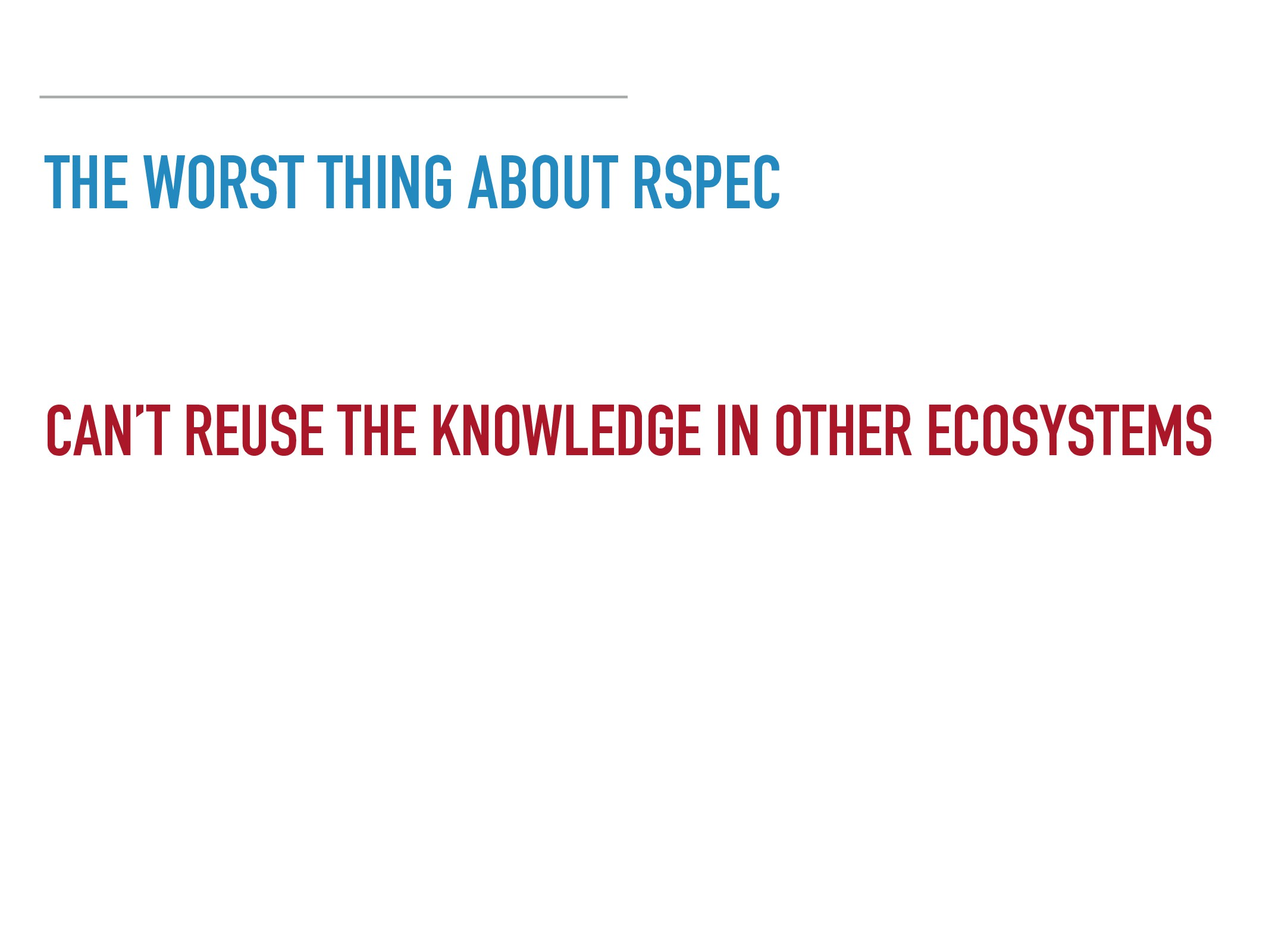 THE WORST THING ABOUT RSPEC CAN'T REUSE THE KNO...