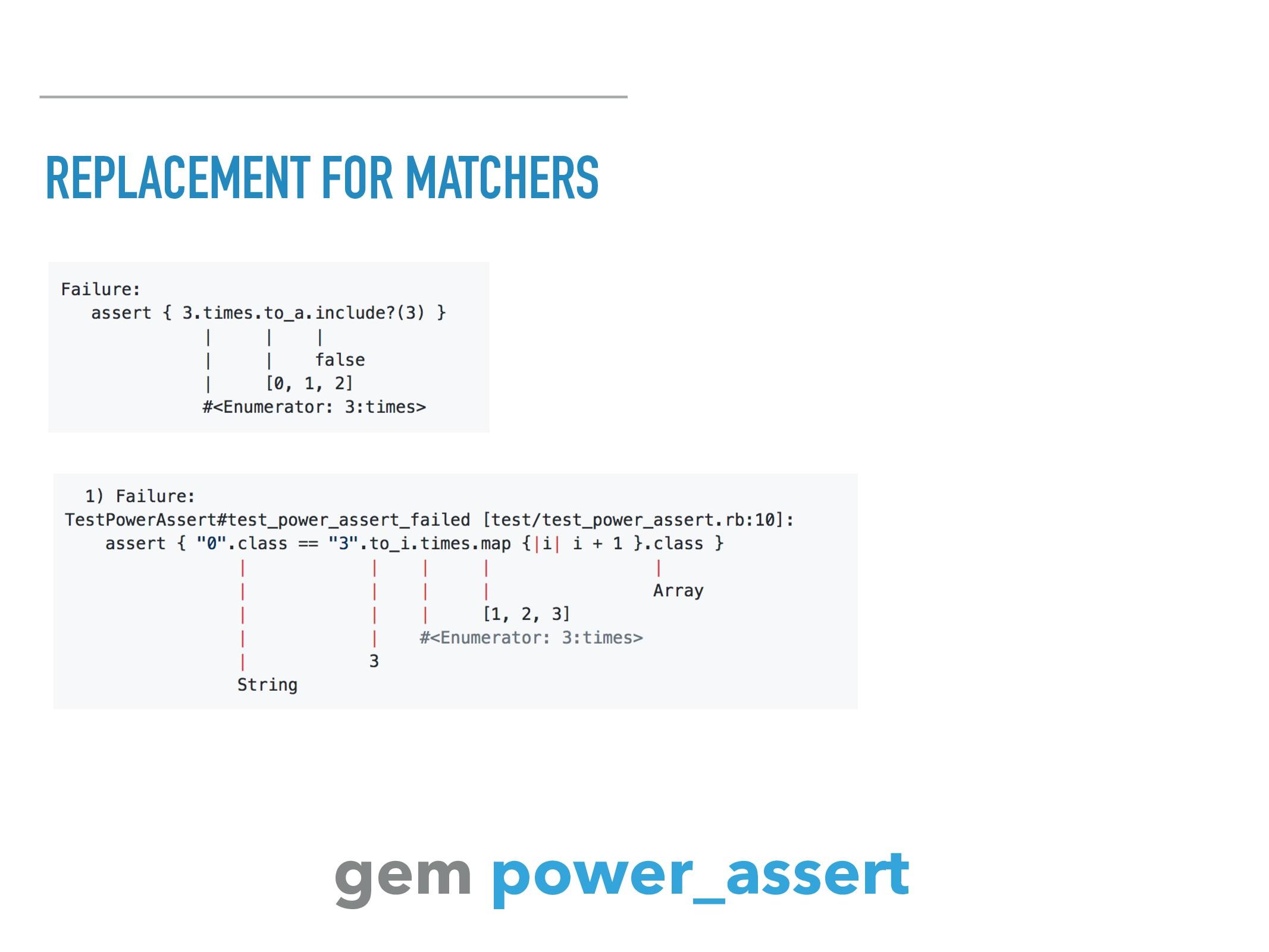 REPLACEMENT FOR MATCHERS gem power_assert