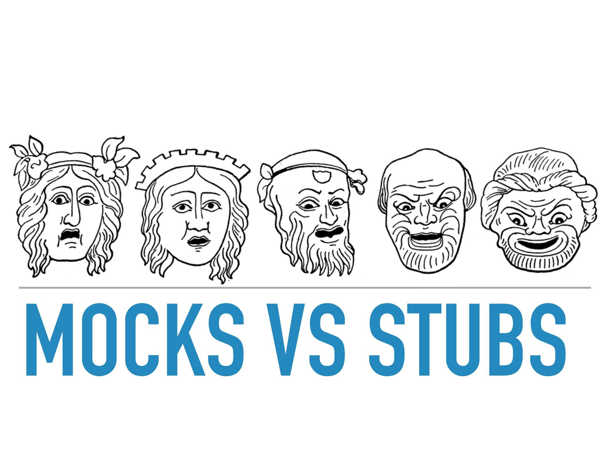MOCKS VS STUBS