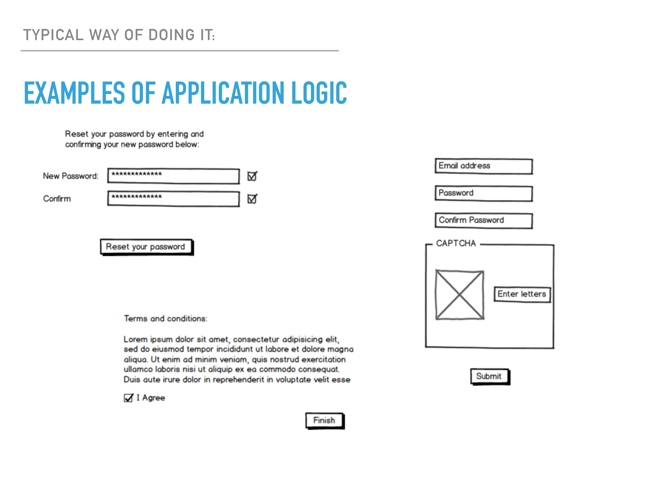 EXAMPLES OF APPLICATION LOGIC TYPICAL WAY OF DO...
