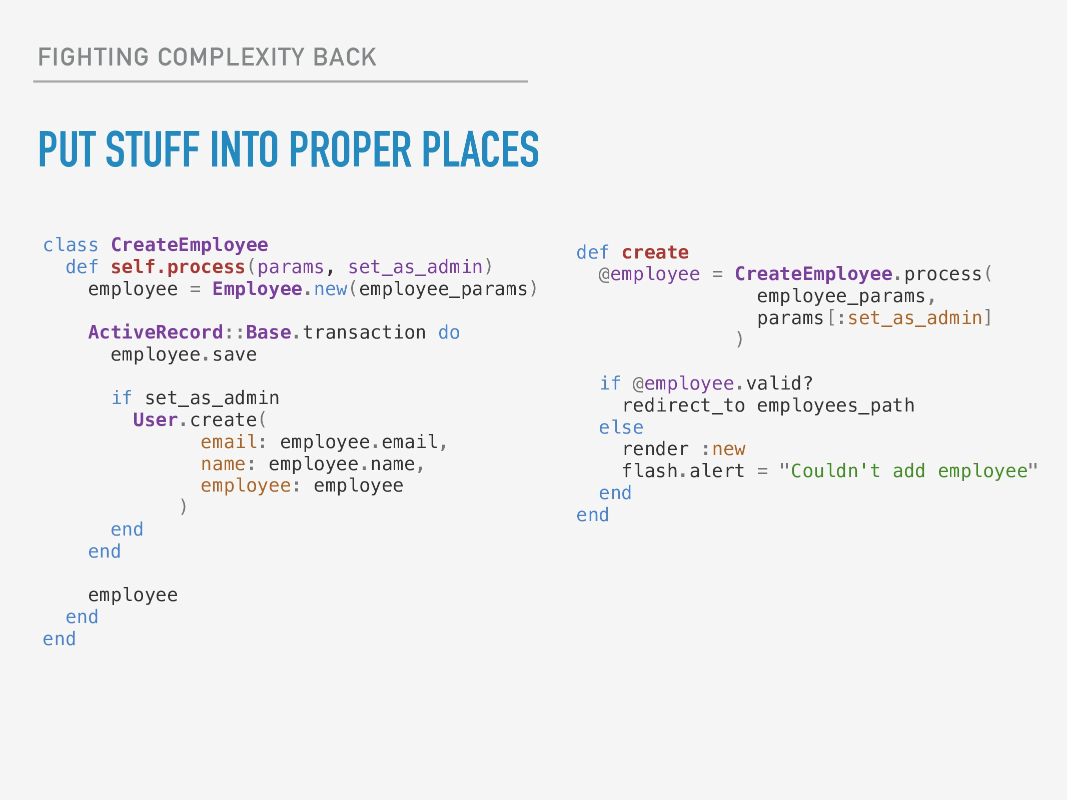FIGHTING COMPLEXITY BACK PUT STUFF INTO PROPER ...