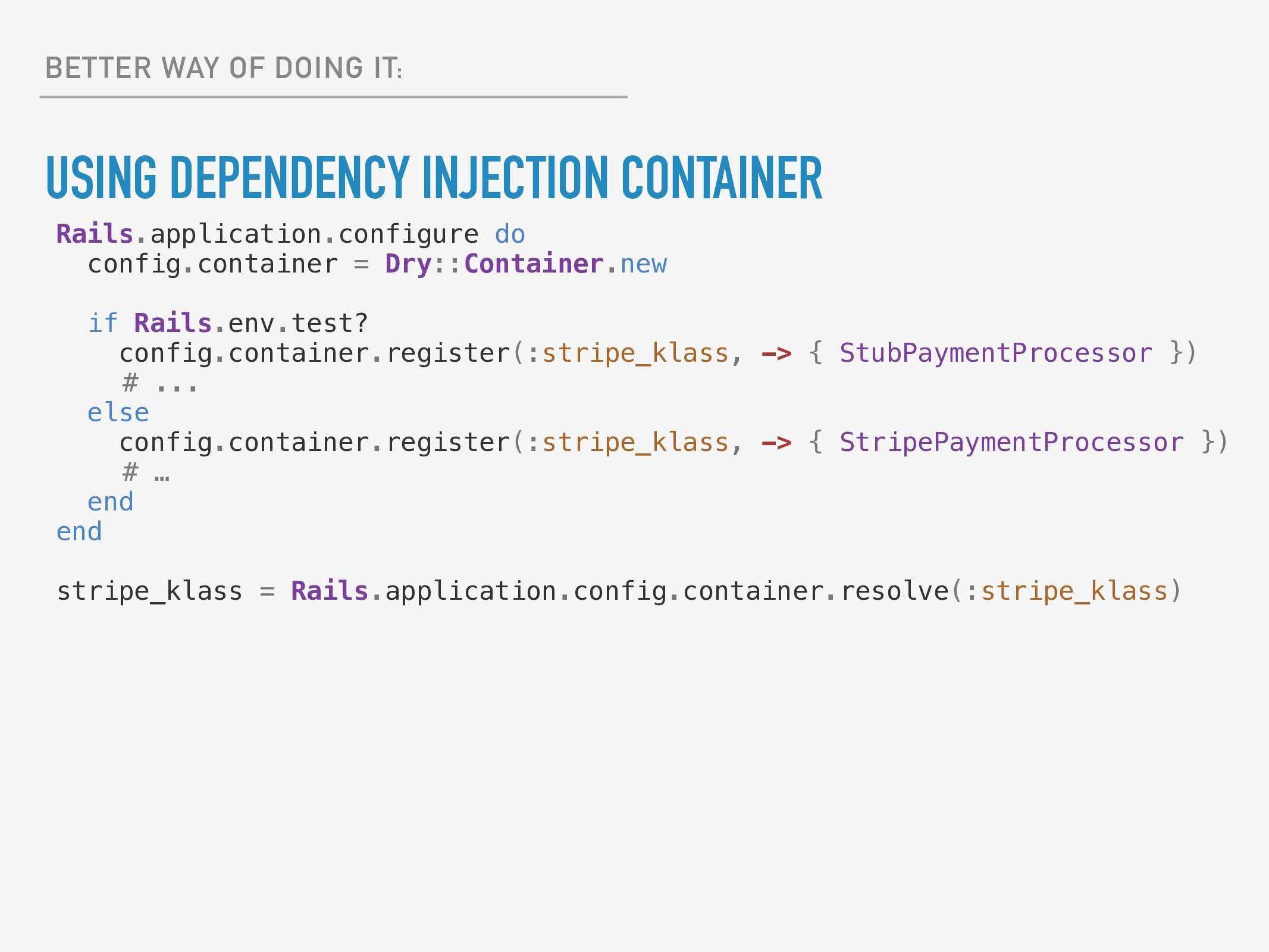 BETTER WAY OF DOING IT: USING DEPENDENCY INJECT...