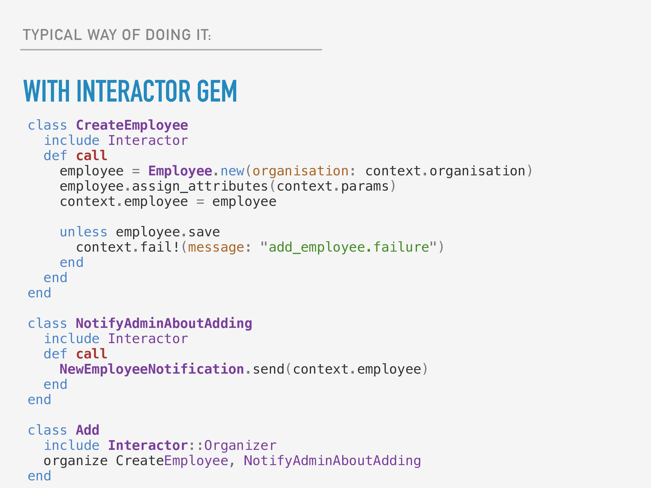 TYPICAL WAY OF DOING IT: WITH INTERACTOR GEM cl...