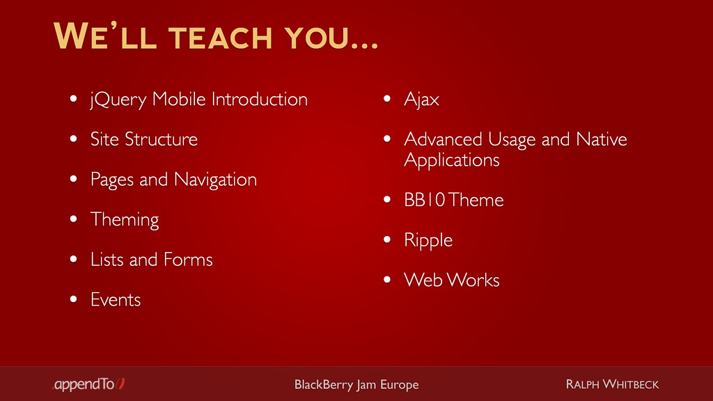 RALPH WHITBECK BlackBerry Jam Europe WE'LL TEAC...