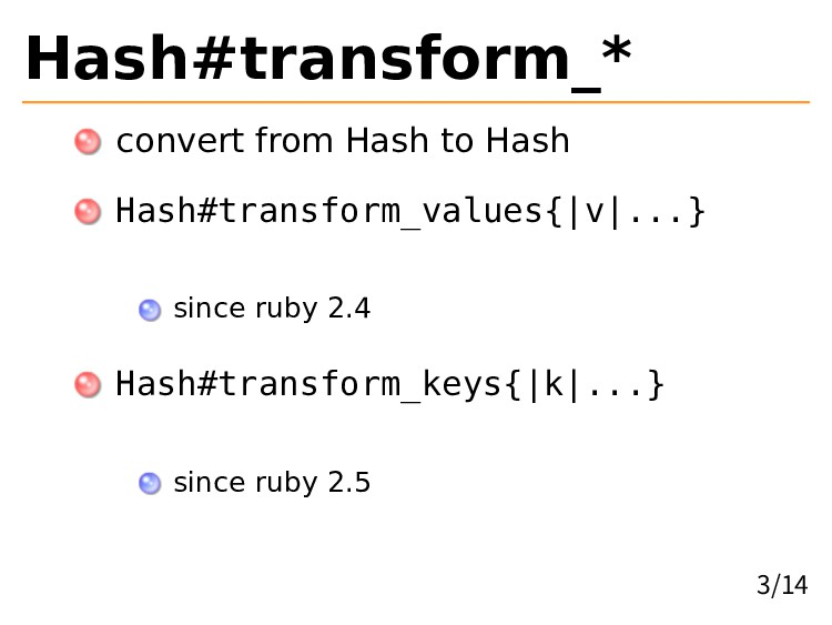Hash#transform_* convert from Hash to Hash Hash...