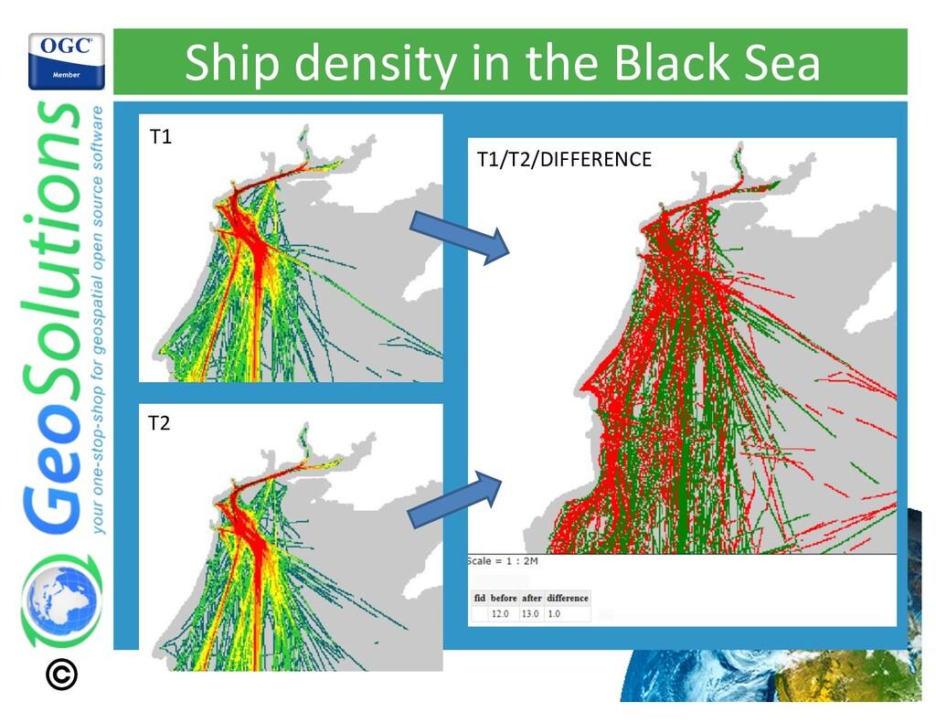 Ship density in the Black Sea T1 T2 T1/T2/DIFFE...